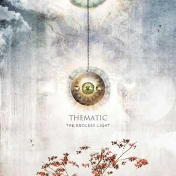 Thematic - The Endless Light (2014)