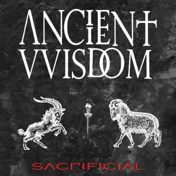 Ancient VVisdom - Sacrificial (2014)