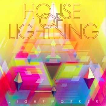 House Of Lightning - Lightworker (2014)