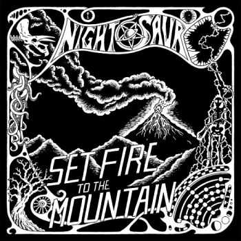 Nightosaur - Set Fire To The Mountain (2014)