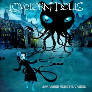 Lovelorn Dolls - Japanese Robot Invasion (Limited Edition) (2014)