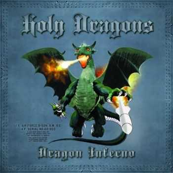 Holy Dragons - Dragon Inferno (2014)