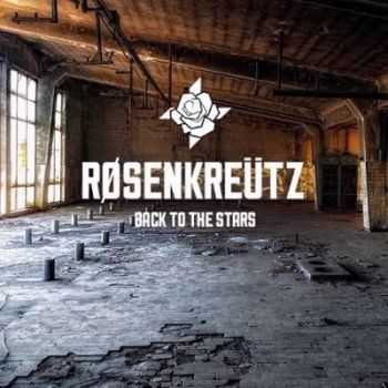 Rosenkreutz - Back To The Stars (2014)
