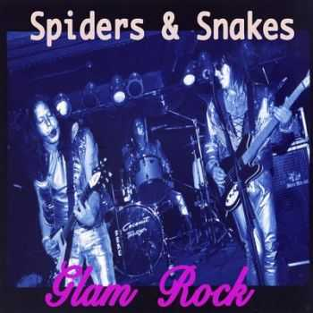 Spiders & Snakes - Glam Rock (2014)