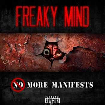 Freaky Mind - More Manifests (2012)
