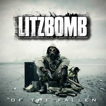Litzbomb - Of The Fallen (2014)
