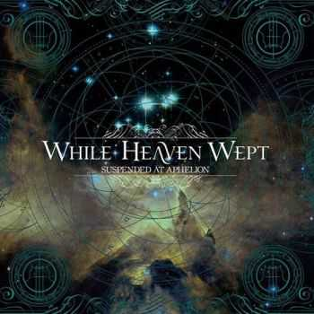 While Heaven Wept - Suspended At Aphelion (Limited Edition) (2014)