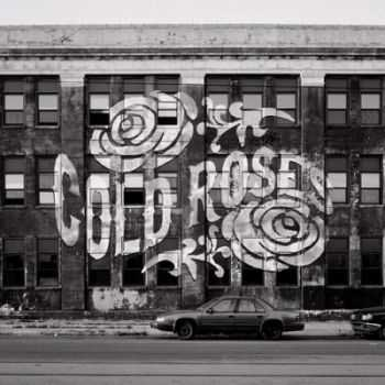 Cold Roses - No Silence in the City 2014