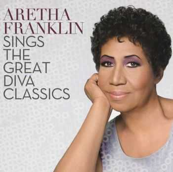 Aretha Franklin – Aretha Franklin Sings the Great Diva Classics (2014)