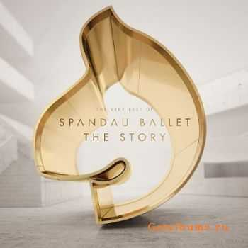 Spandau Ballet - The Story: The Very Best Of (2014)