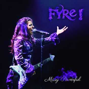 Fyre! - Missy Powerful (2014)