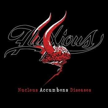 Fluxious - Nucleus Accumbens Diseases (2014)