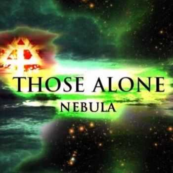 Those Alone - Nebula (EP) (2013)