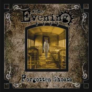The Evening - Forgotten Ghosts (2013)