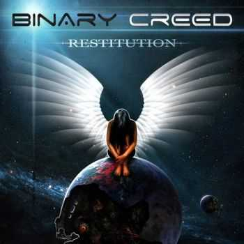Binary Creed - Restitution (2014)