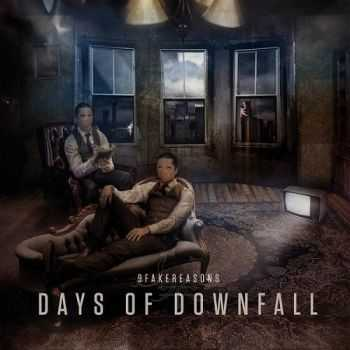 9 Fake Reasons - Days Of Downfall (2014)