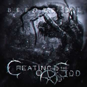 Creating The God – Before Me (2014)