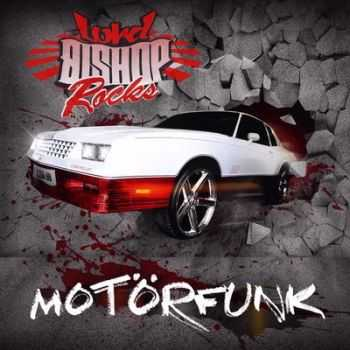 Lord Bishop Rocks - Motorfunk (2014)