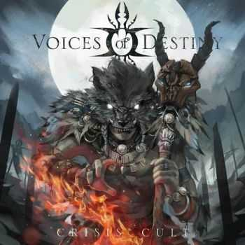 Voices Of Destiny - Crisis Cult (2014)