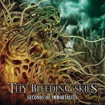 Thy Bleeding Skies - Seconds of Immortality (2014)