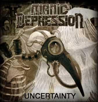 Manic Depression - Uncertainty [Maxi Single] (2014)