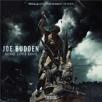 Joe Budden (Slaughterhouse) - Some Love Lost (2014)