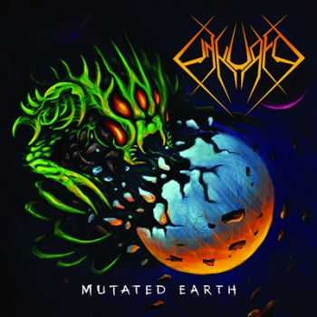 Unkured - Mutated Earth  (2014)