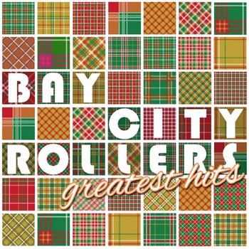 Bay City Rollers - The Bay City Rollers Greatest Hits 2014