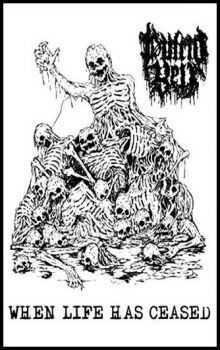 Putrid Yell  - When Life Has Ceased (Demo) (2013)