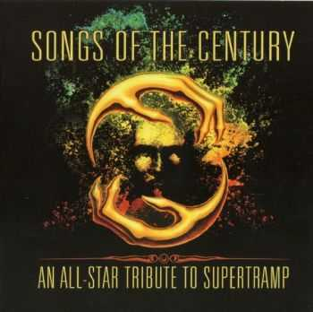 VA - Songs Of The Century - An All Star Tribute To Supertramp (2012)