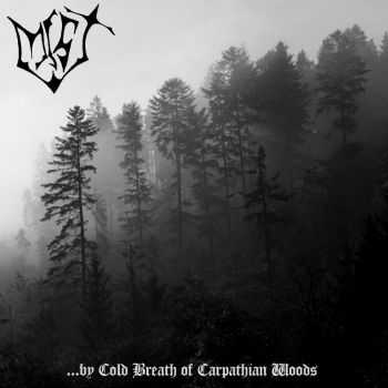 Mist - ...By Cold Breath Of Carpathian Woods (Demo) (1996)