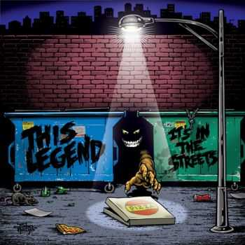 This Legend - It's in the Streets (2014)