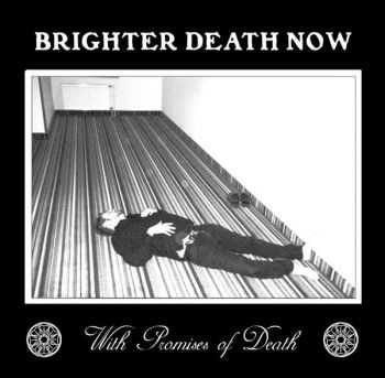 Brighter Death Now  - With Promises Of Death (2014)