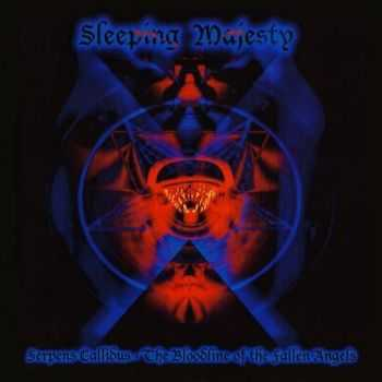 Sleeping Majesty - Serpens Callidus - The Bloodline Of The Fallen Angels (2006)