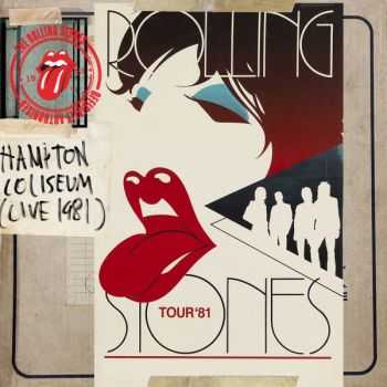 The Rolling Stones - Hampton Coliseum: Live In 1981 (2014)