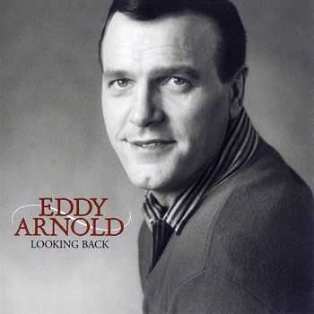 Eddy Arnold - Looking Back (2002)