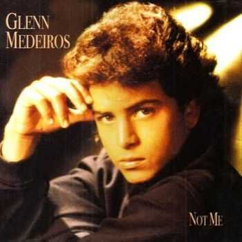 Glenn Medeiros - Not Me (Japan Edition) (2008)
