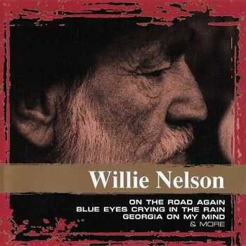 Willie Nelson - Collections (2005)