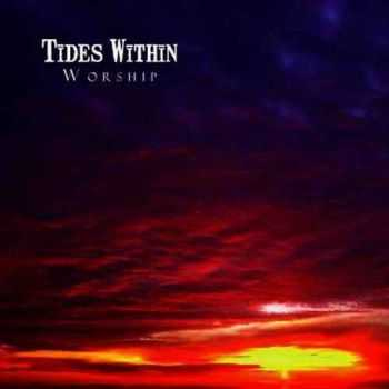 Tides Within - Worship (2007)