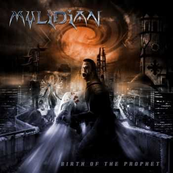 Mylidian  - Birth Of The Prophet (2006)