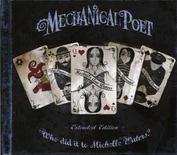 Mechanical Poet - Who did it to Michelle Waters? (2007)