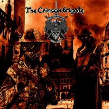 The Crimson Brigade - Blood Battalion (2014)