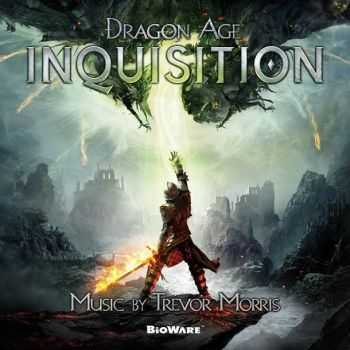 Trevor Morris - Dragon Age: Inquisition (Original Game Soundtrack) (2014)