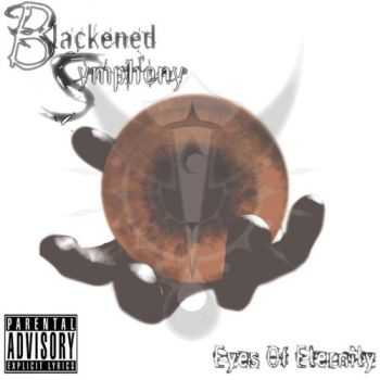 Blackened Symphony - Eyes Of Eternity (2010)