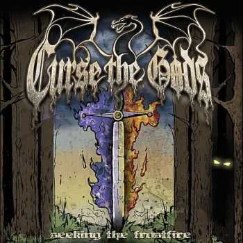 Curse The Gods - Seeking The Frostfire (2011)