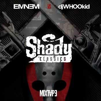 Eminem - Vs. DJ Whoo Kid Shady Classics (2014)