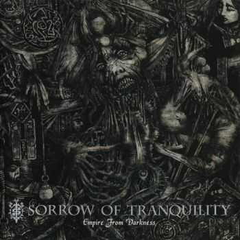 Sorrow Of Tranquility - Empire From Darkness  (2002)