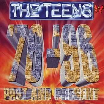 The Teens - Past And Present '76-'96 (1996) Lossless + mp3