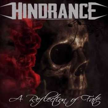 Hindrance - A Reflection Of Fate (2014)