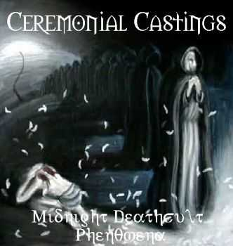 Ceremonial Castings - Midnight Deathcult Phenomena (2003)